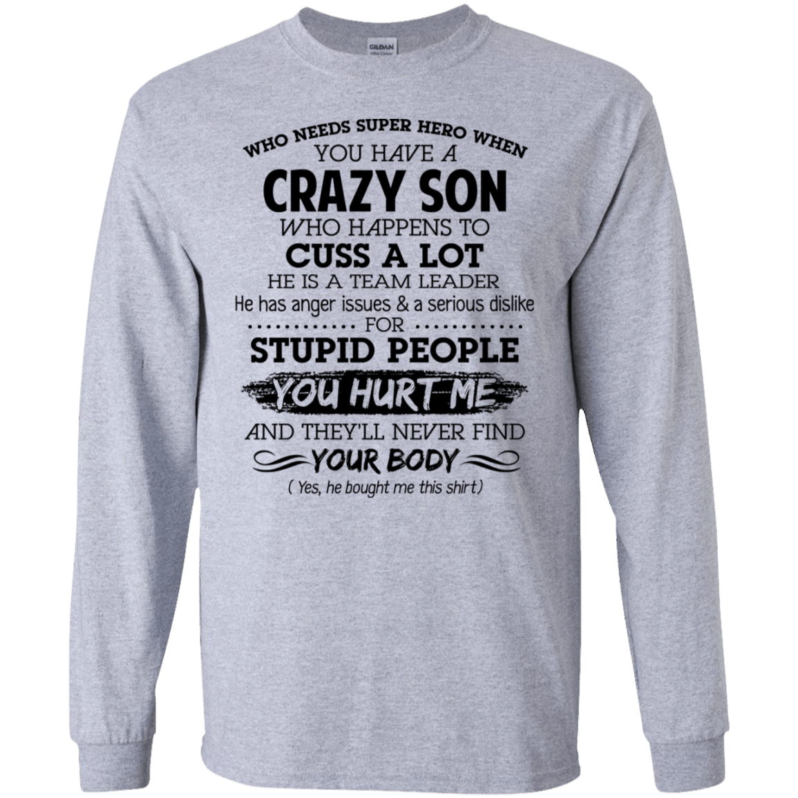 Have Crazy Son He Is A Team Leader Mother's Day Gift 30-188-73619425-335 - Tee Ript