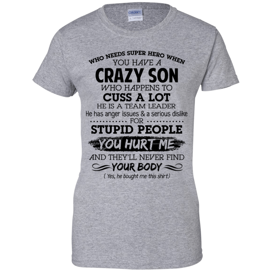 Have Crazy Son He Is A Team Leader Mother's Day Gift 939-9265-73619427-44821 - Tee Ript