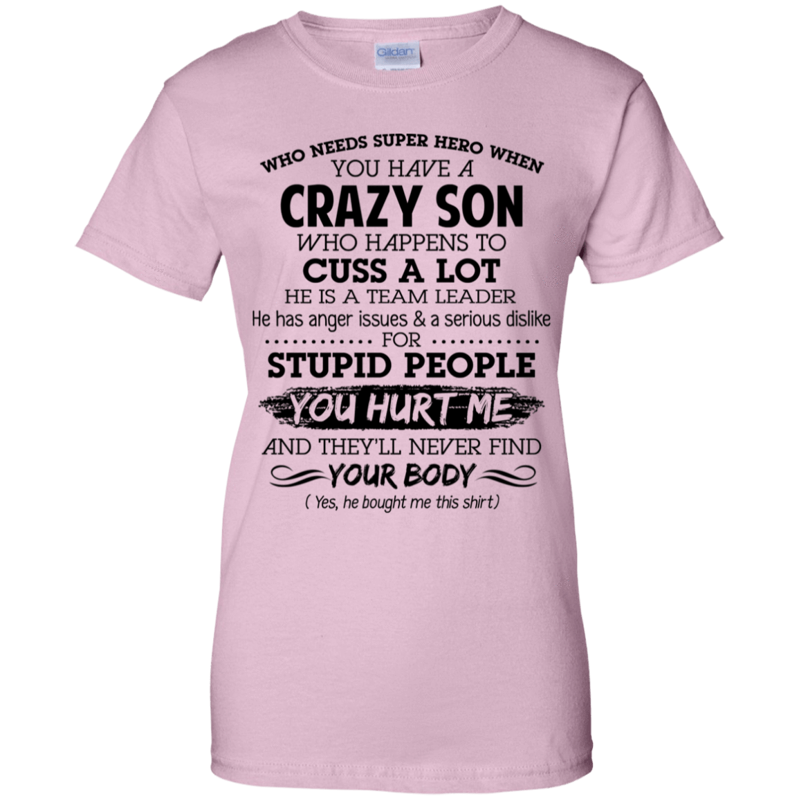 Have Crazy Son He Is A Team Leader Mother's Day Gift 939-9258-73619427-44786 - Tee Ript