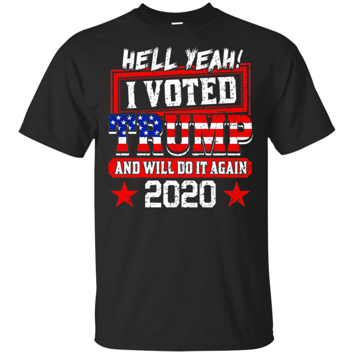 Hell Yeah I Voted Trump And Will Do It Again 2020 T-Shirts, Hoodie, Tank 22-113-78811296-252 - Tee Ript
