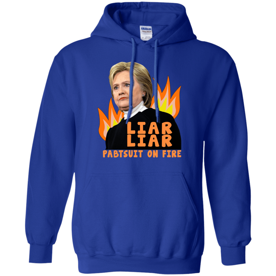 Hillary Clinton: Liar Liar Pantsuit On Fire 541-4765-74096013-23175 - Tee Ript
