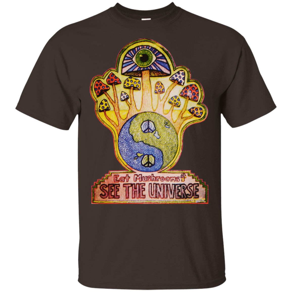 Hippie Eat Mushrooms See The Universe 22-2283-73889255-12087 - Tee Ript