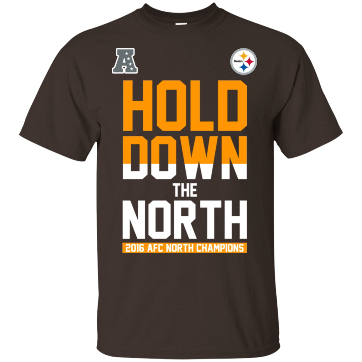 Hold Down The North 2016 AFC North Champions T-Shirts, Hoodie, Tank 22-2283-78498849-12087 - Tee Ript