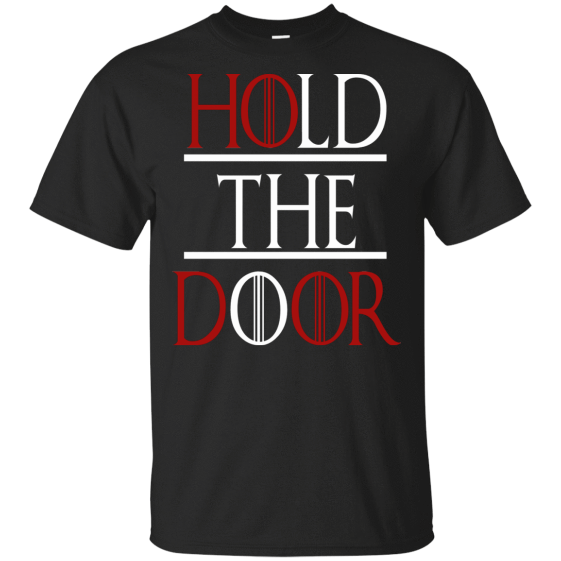 Hold The Door Game Of Thrones T-Shirts, Hoodie, Tank 22-113-79030882-252 - Tee Ript