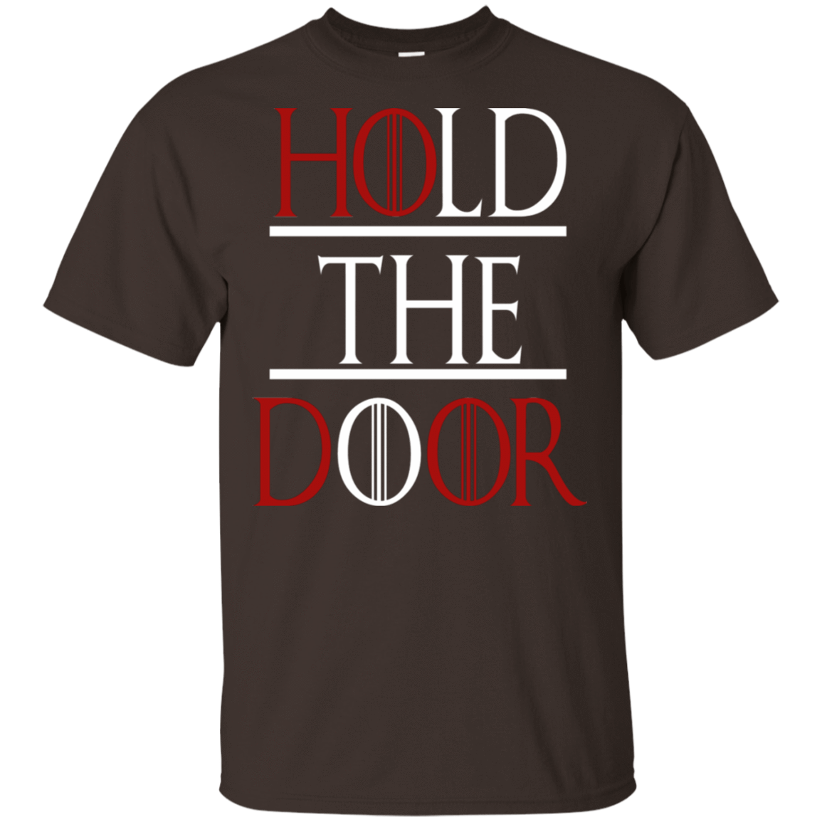 Hold The Door Game Of Thrones T-Shirts, Hoodie, Tank 22-2283-79030882-12087 - Tee Ript