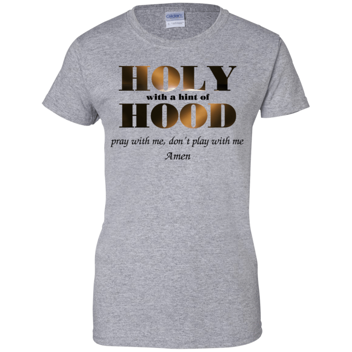 Holy With A Hint Of Hood Pray With Me Don't Play With Me Amen T-Shirts, Hoodie, Tank 939-9265-77675278-44821 - Tee Ript