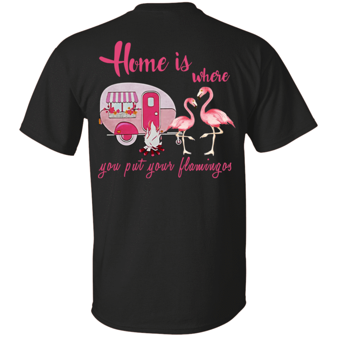 Home Is Where You Put Your Flamingos 22-113-71739801-252 - Tee Ript