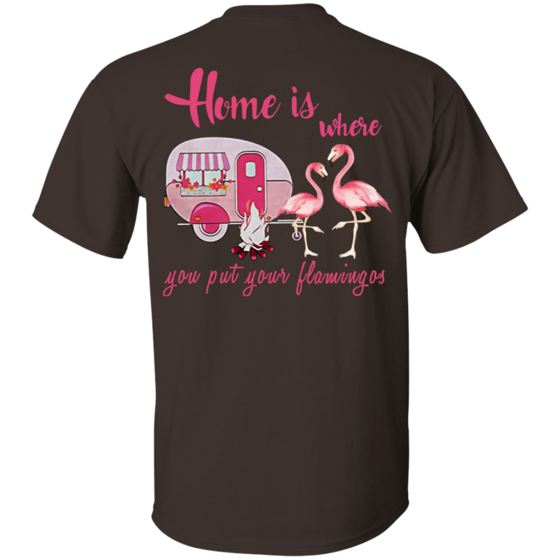 Home Is Where You Put Your Flamingos 22-2283-71739801-12087 - Tee Ript