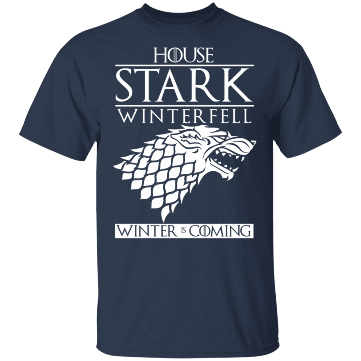 House Stark Winterfell Winter Is Coming T-Shirts, Hoodies 22-111-80162972-250 - Tee Ript