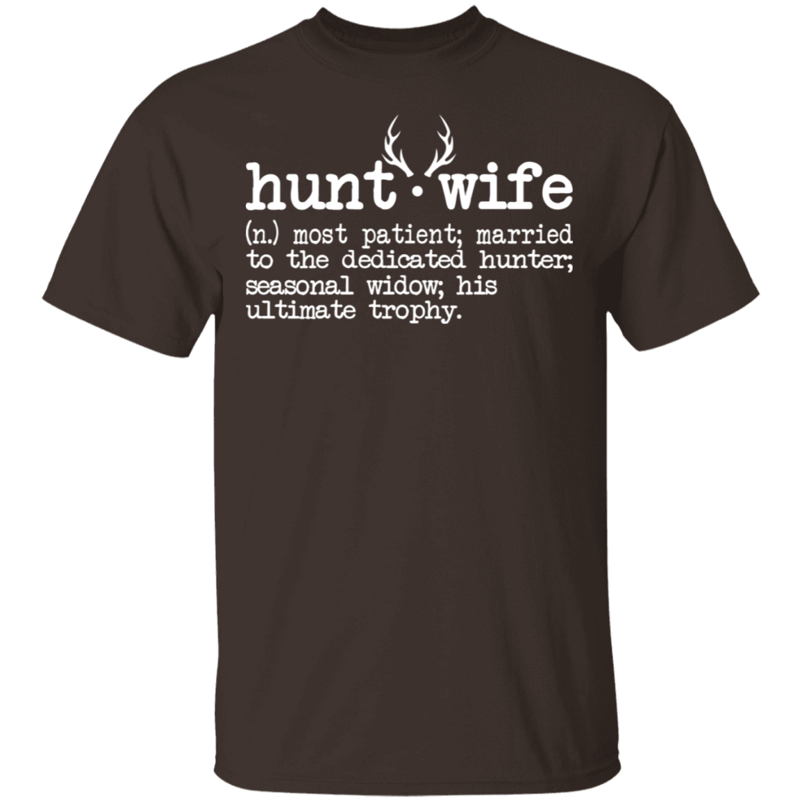 Hunt Wife Definition Shirt Married To The Dedicated Hunter T-Shirts, Hoodies, Tank 22-2283-79535896-12087 - Tee Ript