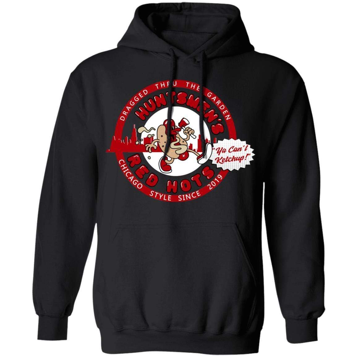 Huntsmen's Red Hots Ya Can't Ketchup Chicago Style 2019 T-Shirts, Hoodies 541-4740-88445033-23087 - Tee Ript