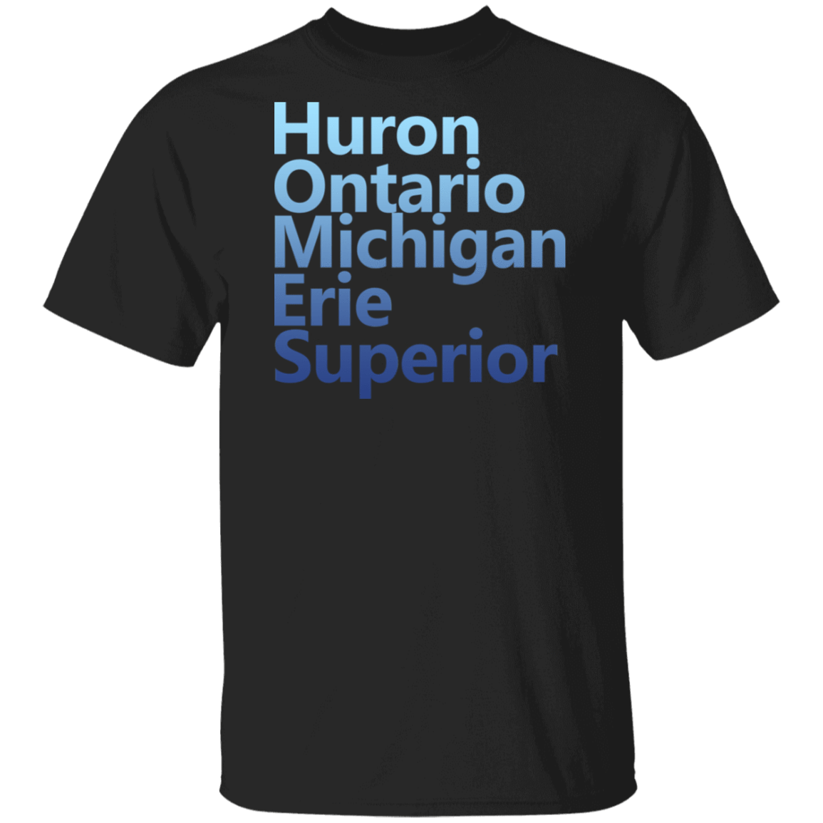 Huron Ontario Michigan Erie Superior Homes T-Shirts, Hoodies, Tank 1049-9953-80434635-48144 - Tee Ript