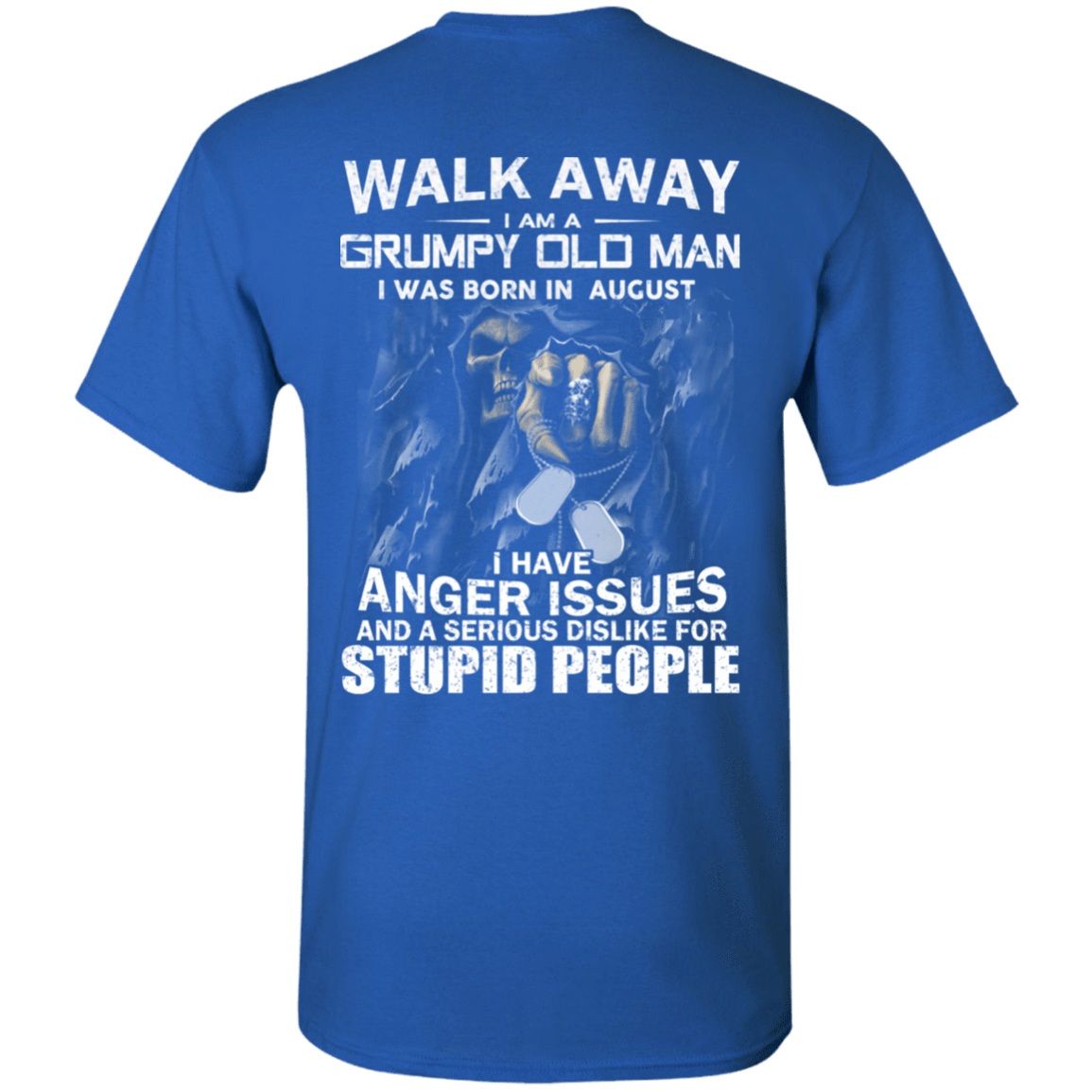 I Am A Grumpy Old Man I Was Born In August T-Shirts, Hoodies, Tank 1049-9971-80688248-48286 - Tee Ript