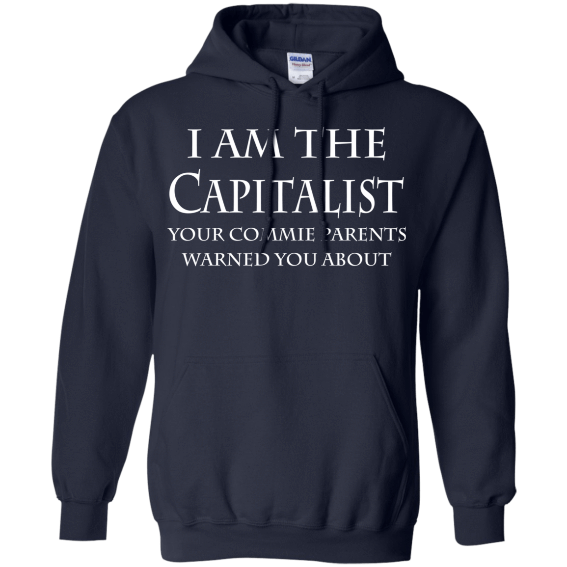 I Am The Capitalist Your Commie Parents Warned You About 541-4742-74170720-23135 - Tee Ript