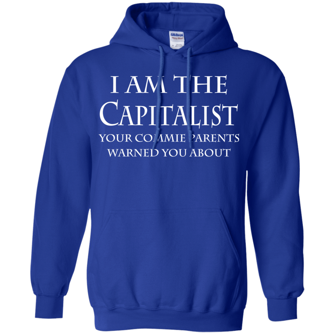 I Am The Capitalist Your Commie Parents Warned You About 541-4765-74170720-23175 - Tee Ript