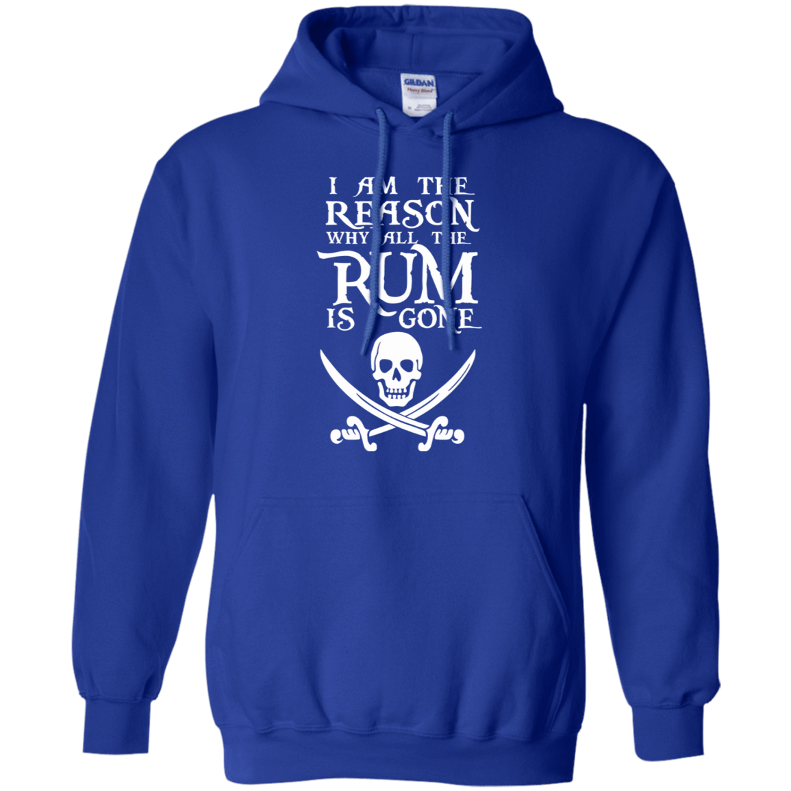 I Am The Reason Why All The Rum Is Gone 541-4765-73425465-23175 - Tee Ript