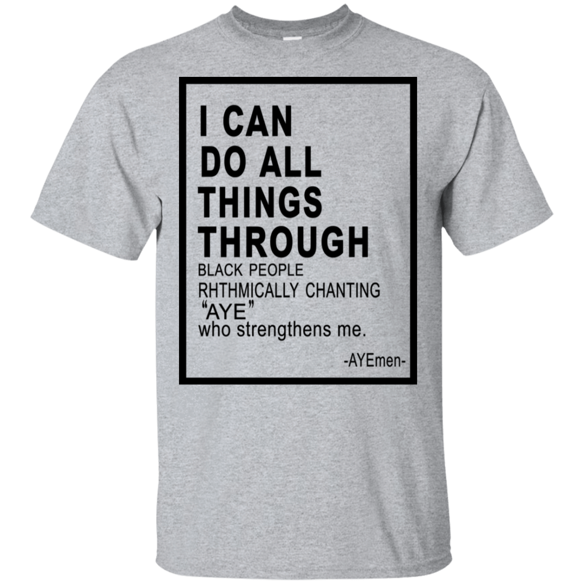 I Can Do All Things Through Ayemen T-Shirts, Hoodie, Tank 22-115-79030984-254 - Tee Ript