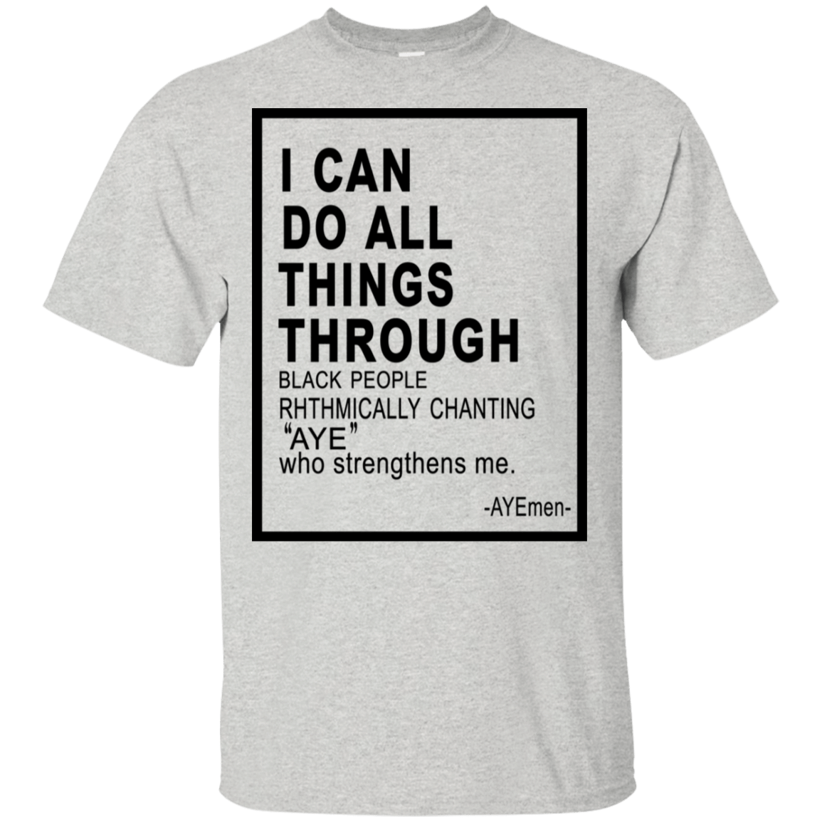 I Can Do All Things Through Ayemen T-Shirts, Hoodie, Tank 22-2475-79030984-12568 - Tee Ript