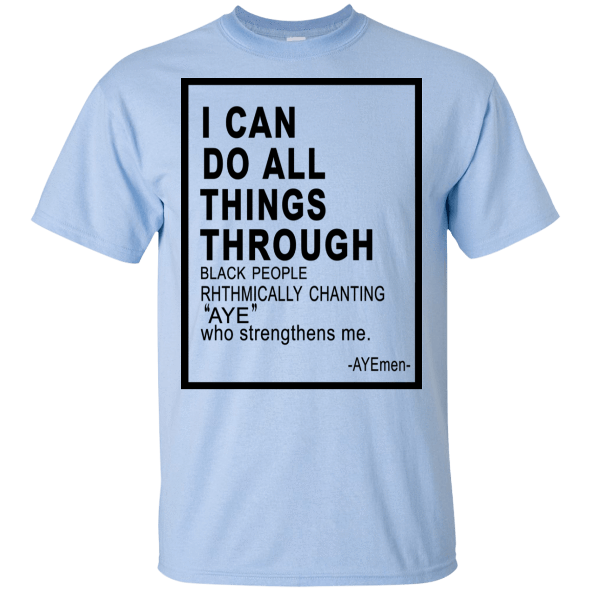 I Can Do All Things Through Ayemen T-Shirts, Hoodie, Tank 22-9800-79030984-47430 - Tee Ript