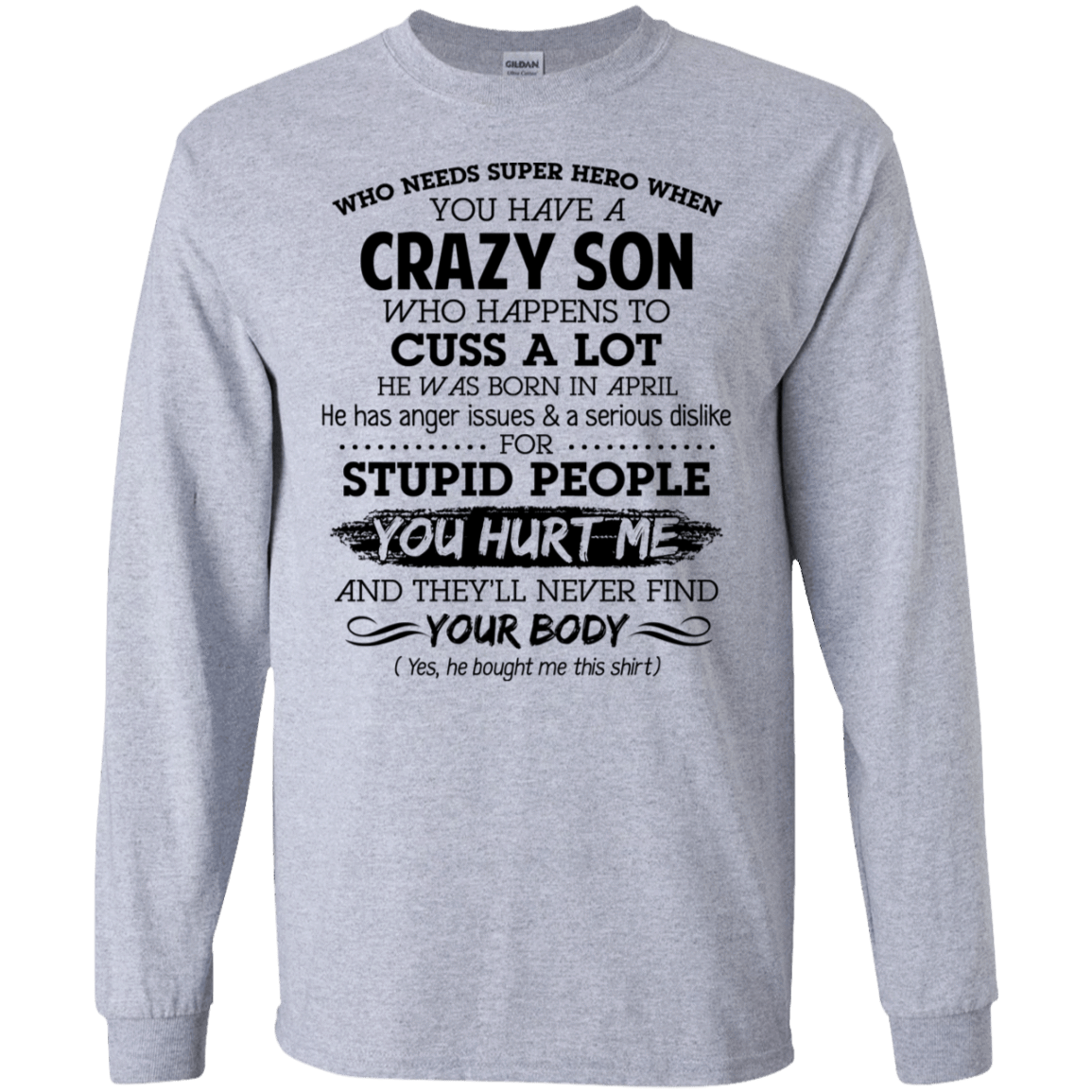 I Have A Crazy Son He Was Born In April Mother's Day Gift 30-188-73303415-335 - Tee Ript