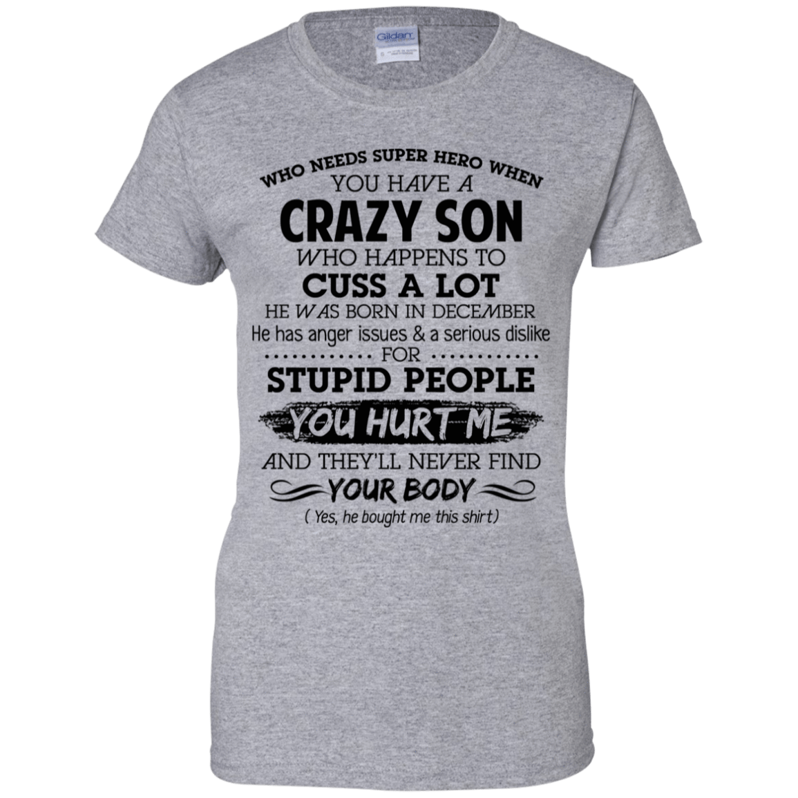 I Have A Crazy Son He Was Born In December Mother's Day Gift 939-9265-73303385-44821 - Tee Ript