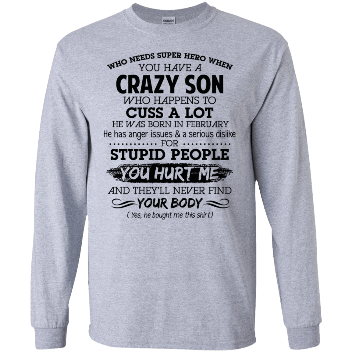 I Have A Crazy Son He Was Born In February Mother's Day Gift 30-188-73303423-335 - Tee Ript