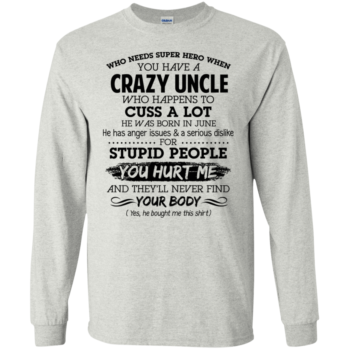 I Have A Crazy Uncle He Was Born In June Birthday Gift 30-2112-73920341-10754 - Tee Ript
