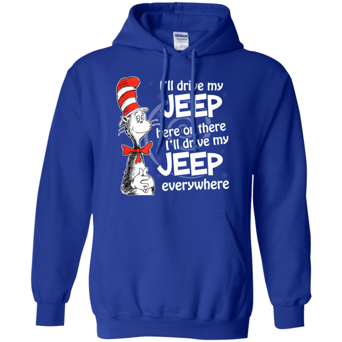 I'll Drive My Jeep Here Or There I'll Driver My Jeep Everywhere 541-4765-73422717-23175 - Tee Ript