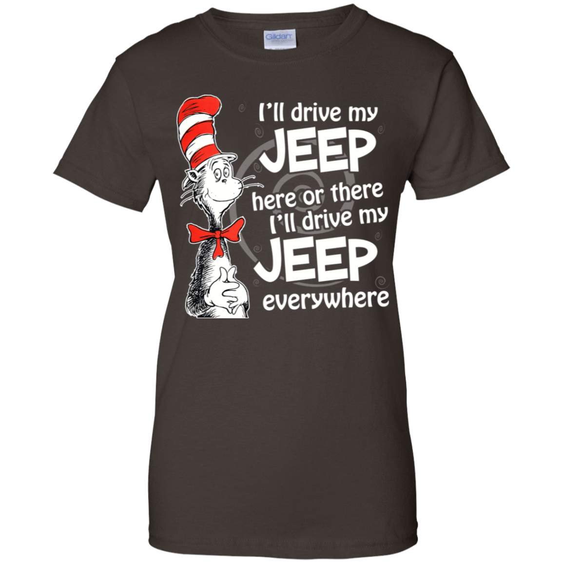 I'll Drive My Jeep Here Or There I'll Driver My Jeep Everywhere 939-9251-73422718-44702 - Tee Ript