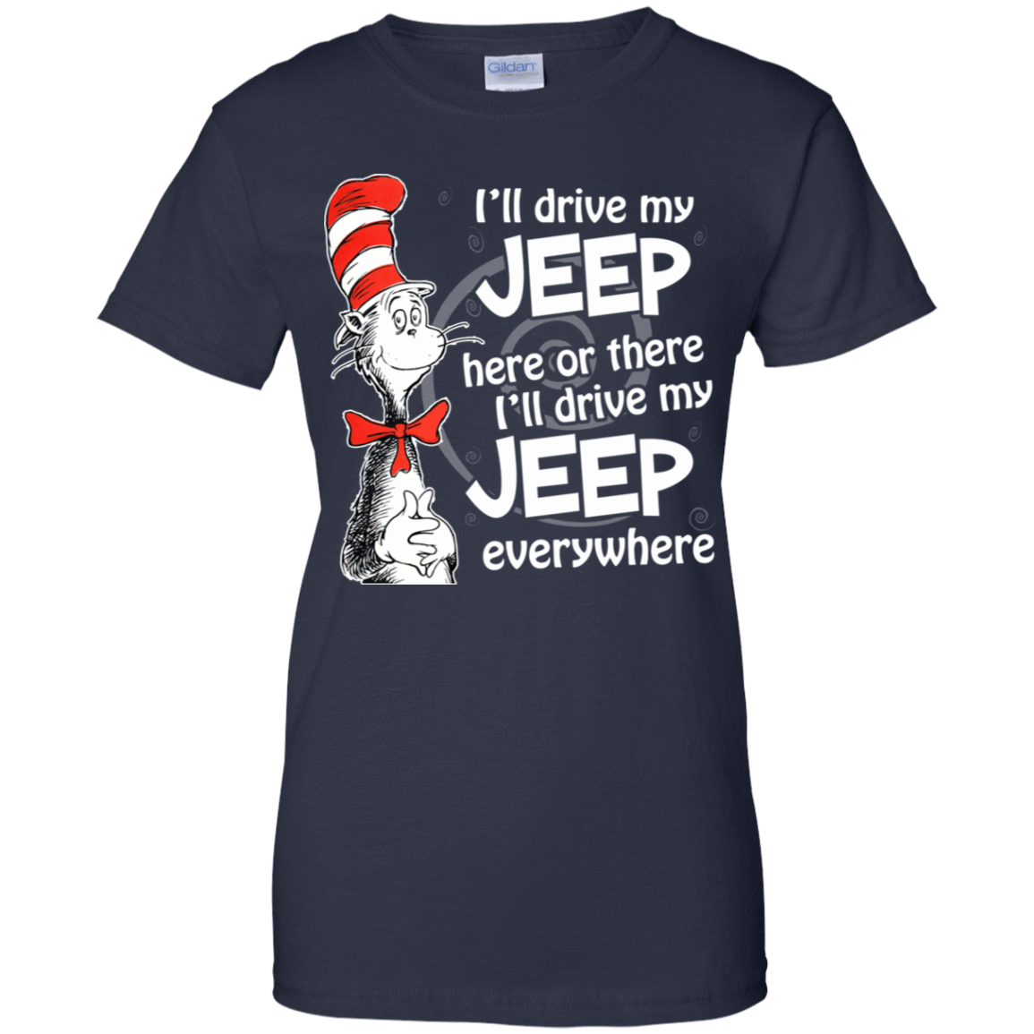 I'll Drive My Jeep Here Or There I'll Driver My Jeep Everywhere 939-9259-73422718-44765 - Tee Ript