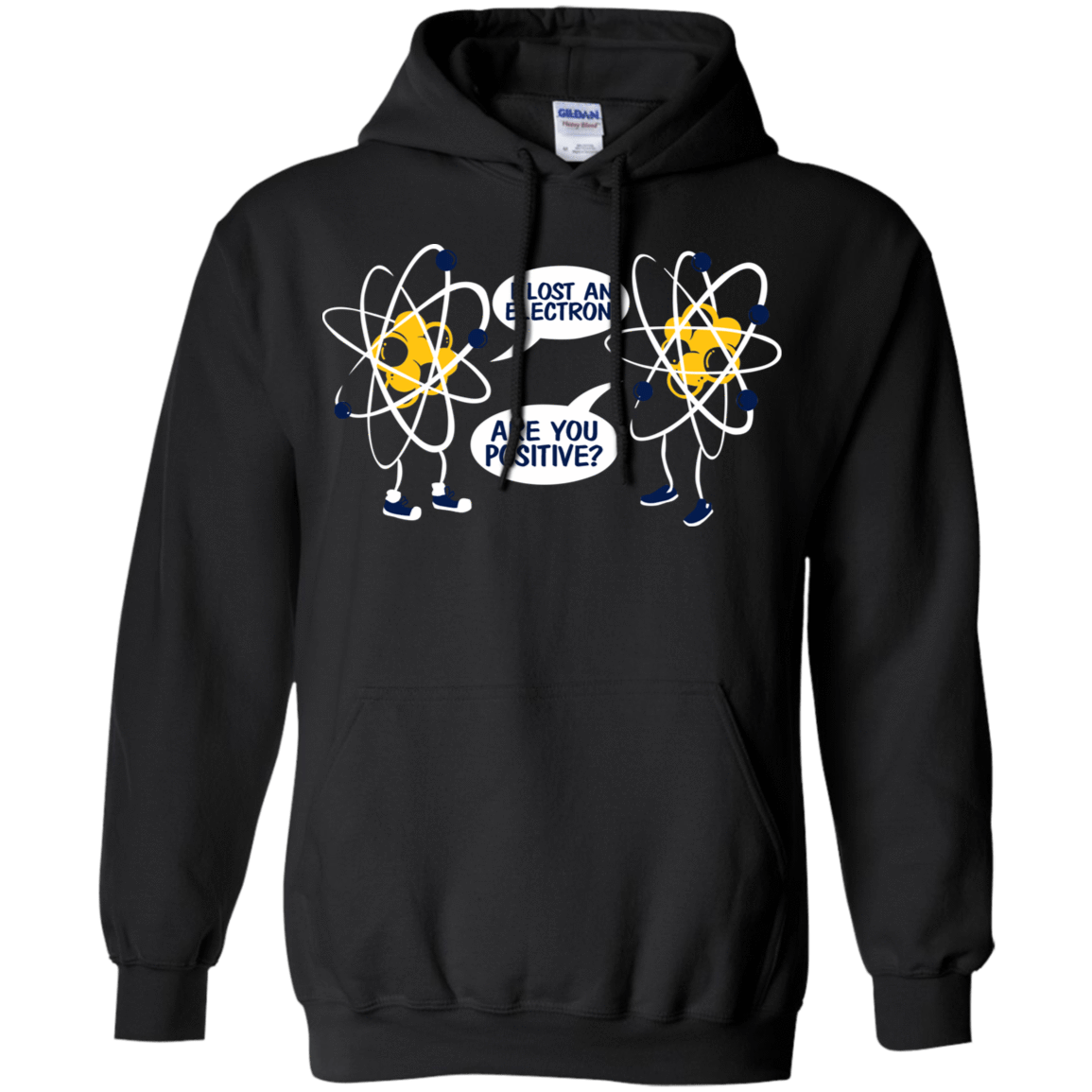I Lost An Electron Are You Positive T-Shirts, Hoodie, Tank 541-4740-78468195-23087 - Tee Ript