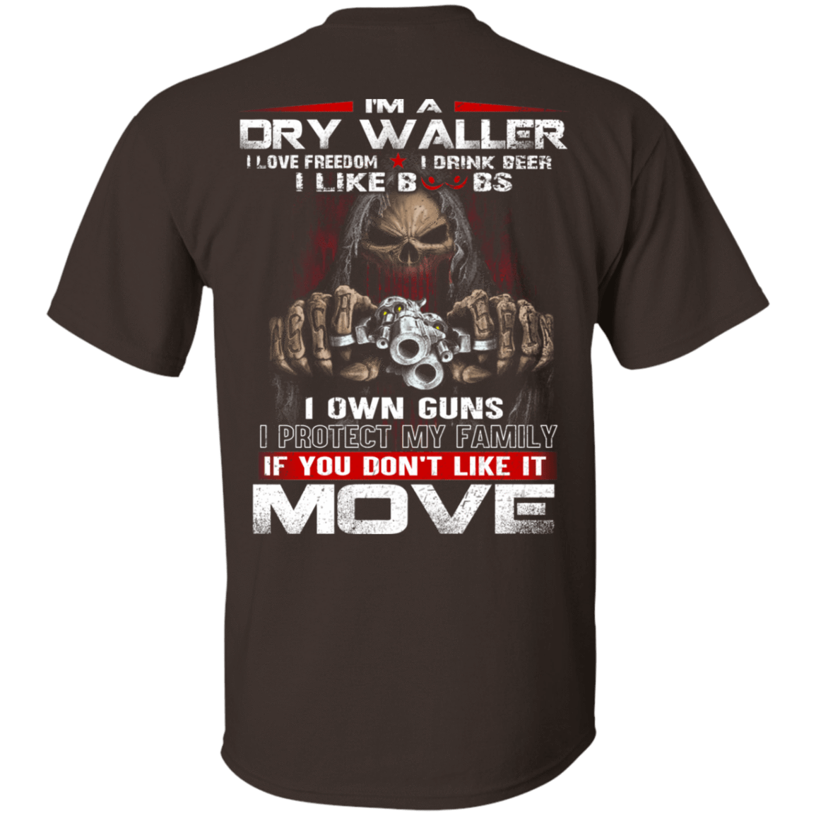 I'm A Dry Waller I Love Freedom I Drink Beer I Like Boobs If You Don't Like It Move T-Shirts, Hoodie, Tank 22-2283-78397220-12087 - Tee Ript