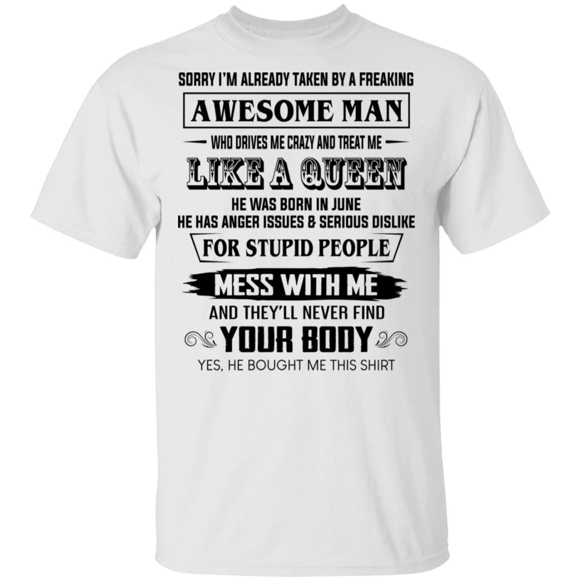 I'm Already Taken By A Freaking Awesome Man Who Drives Me Crazy And Born In June T-Shirts, Hoodies 1049-9974-86602250-48300 - Tee Ript