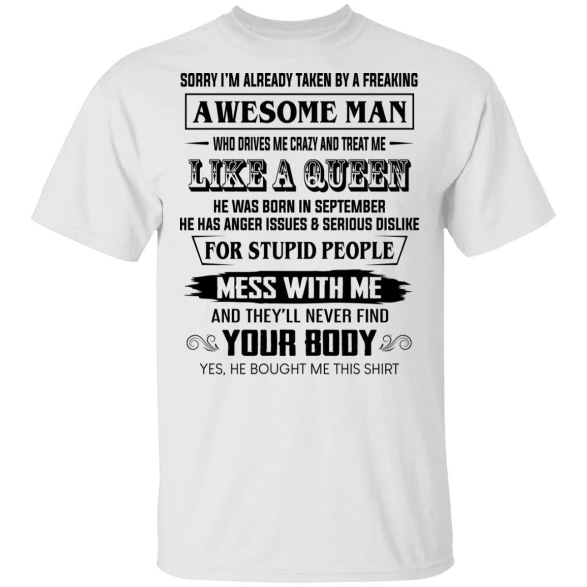 I'm Already Taken By A Freaking Awesome Man Who Drives Me Crazy And Born In September T-Shirts, Hoodies 1049-9974-86602240-48300 - Tee Ript