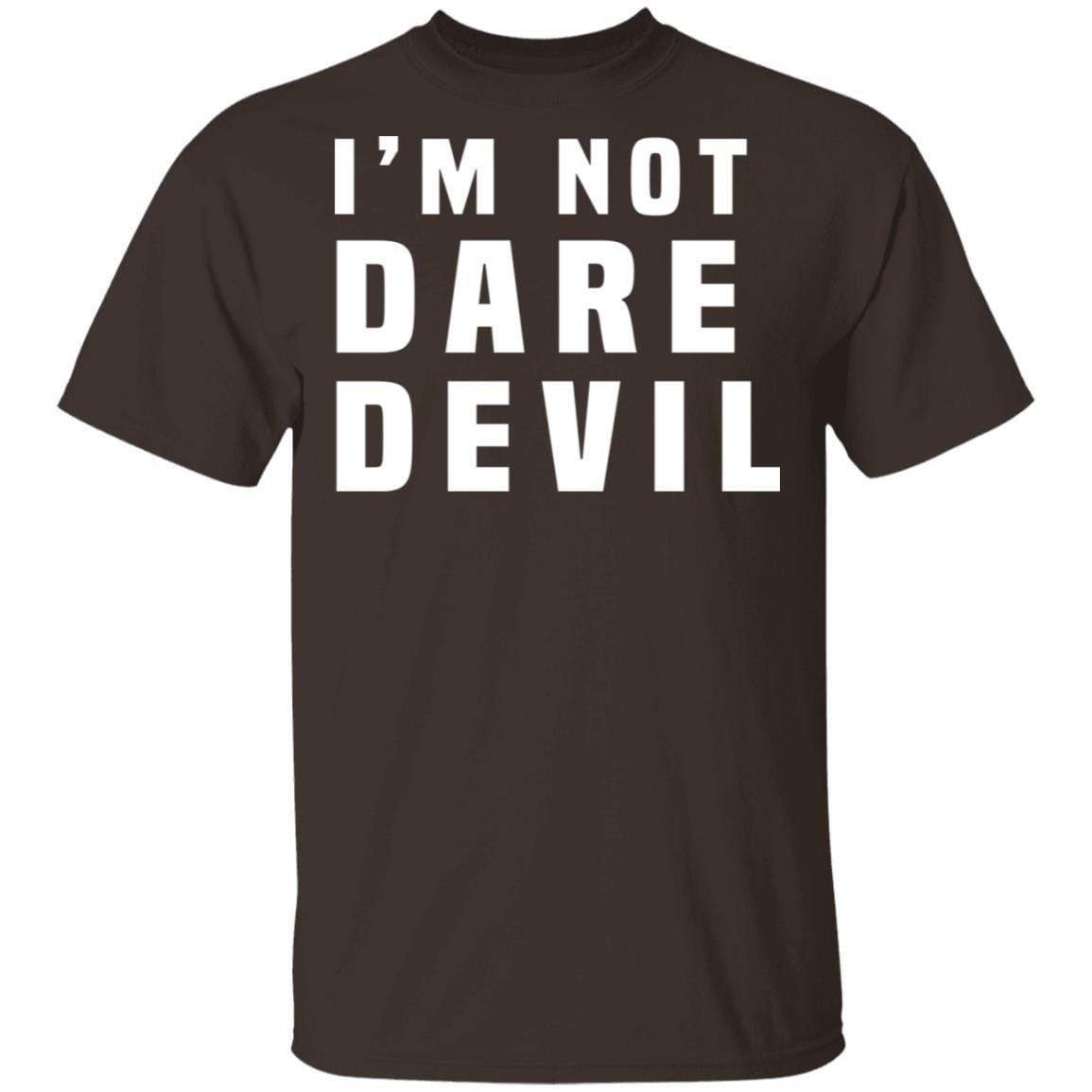 I'm Not Dare Devil T-Shirts, Hoodies 1049-9956-87589167-48152 - Tee Ript