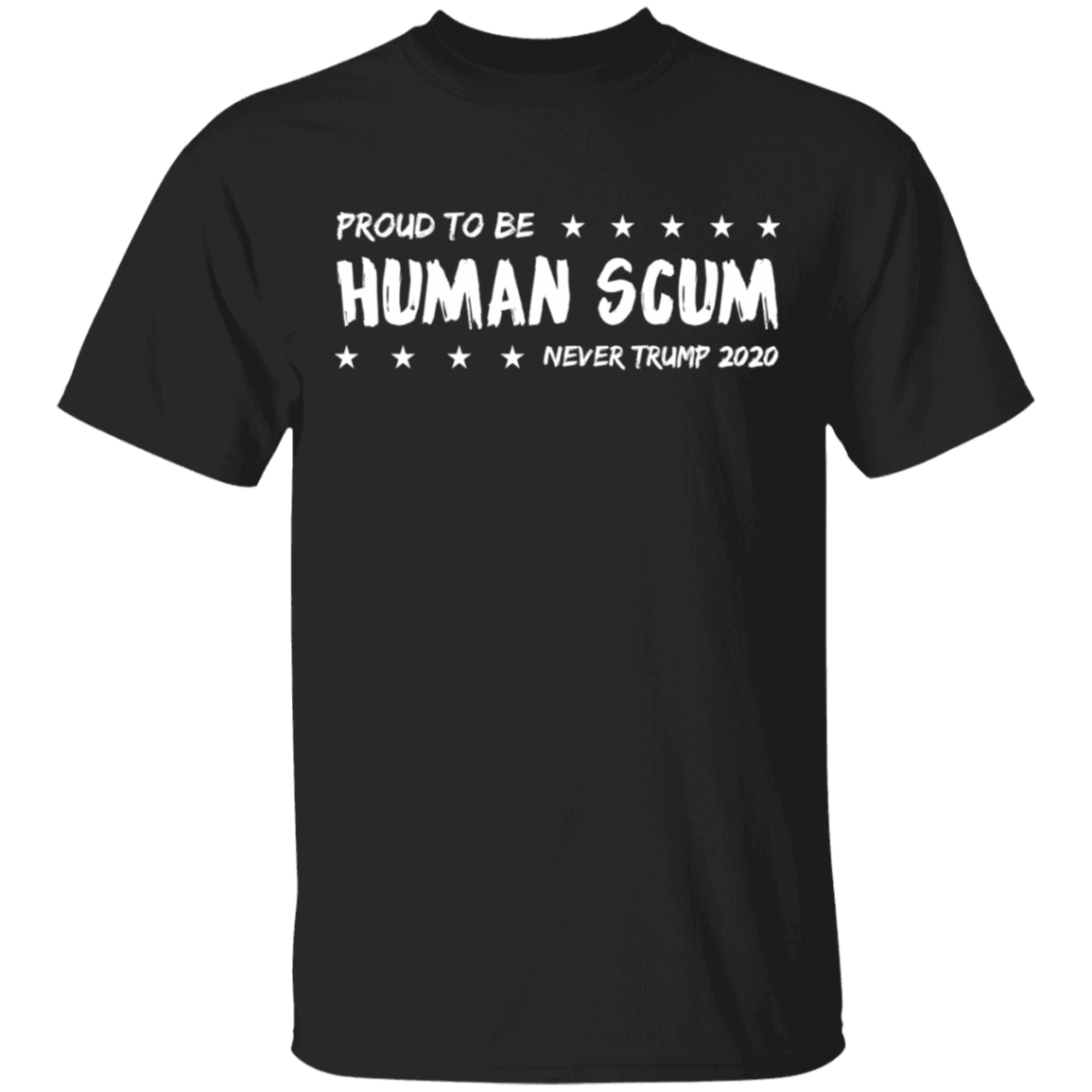 I'm Proud To Be Called Human Scum T-Shirts, Hoodies 1049-9953-82205245-48144 - Tee Ript