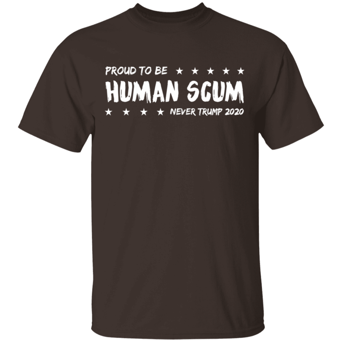 I'm Proud To Be Called Human Scum T-Shirts, Hoodies 1049-9956-82205245-48152 - Tee Ript