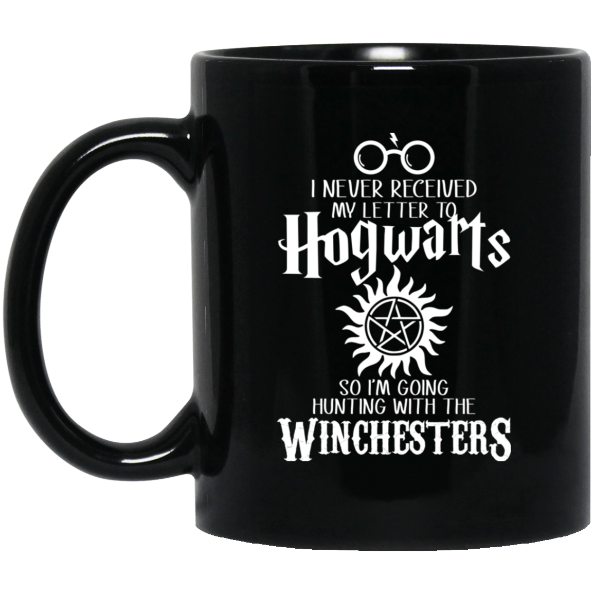 I Never Received My Letter To Hogwarts I'm Going Hunting With The Winchesters Mug 1065-10181-91587453-49307 - Tee Ript