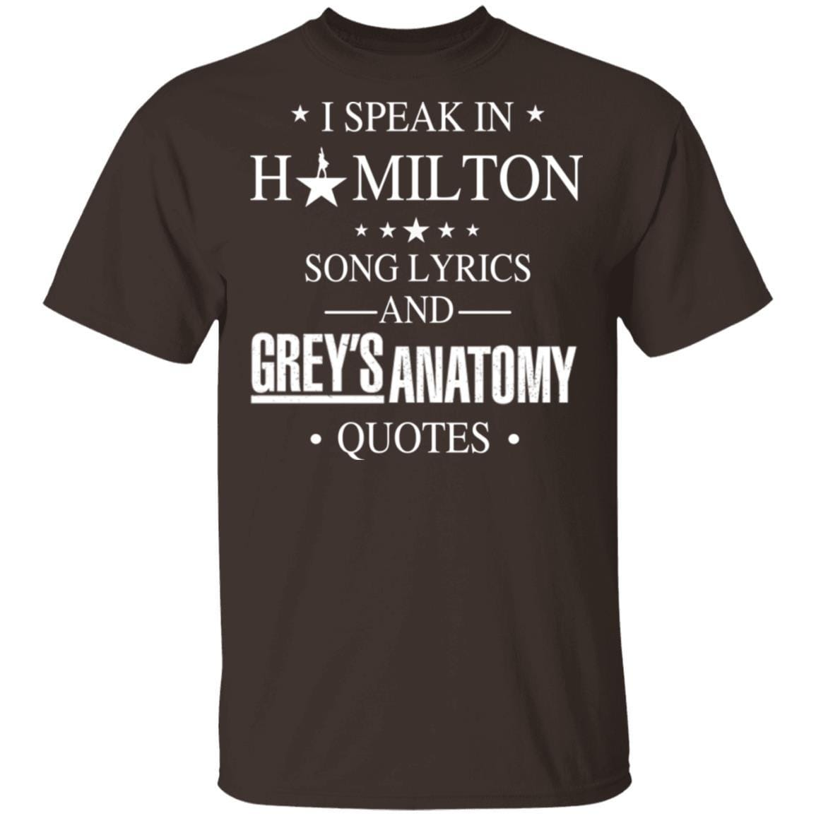 I Speak In Hamilton Song Lyrics And Grey's Anatomy Quotes T-Shirts, Hoodies 1049-9956-88445038-48152 - Tee Ript