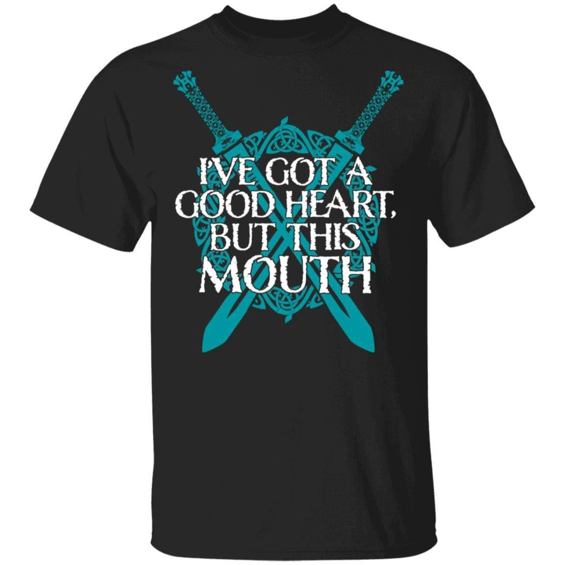 I've Got A Good Heart But This Mouth Shield Maiden Viking T-Shirts, Hoodies 1049-9953-88064153-48144 - Tee Ript