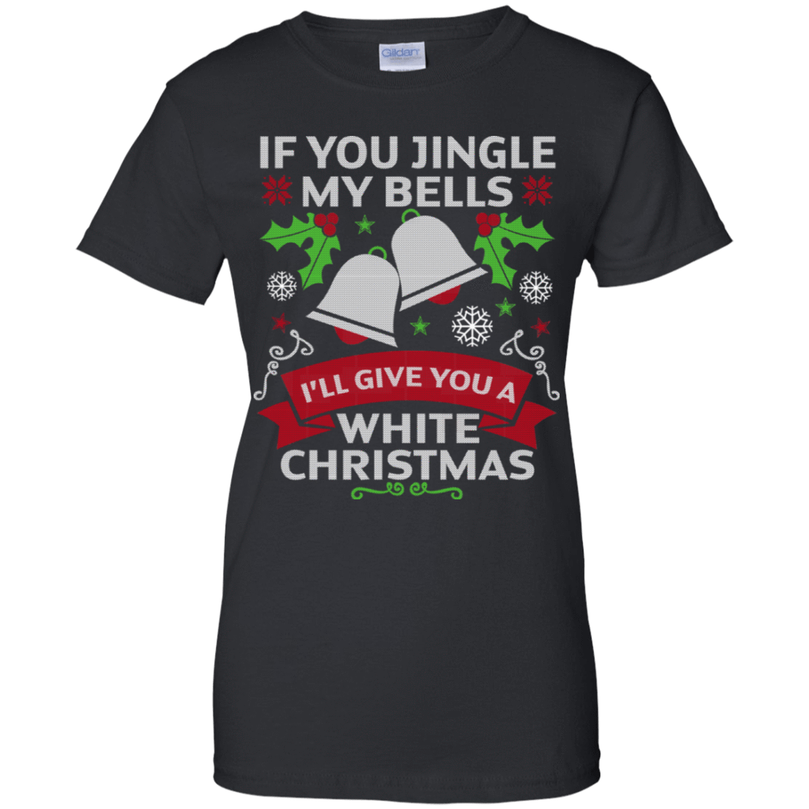 If You Jingle My Bells I'll Give You A White Christmas Sweater 939-9248-72772289-44695 - Tee Ript