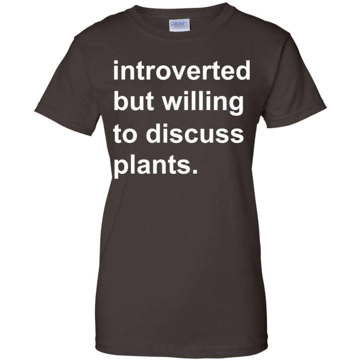 Introverted But Willing To Discuss Plants 939-9251-73889873-44702 - Tee Ript