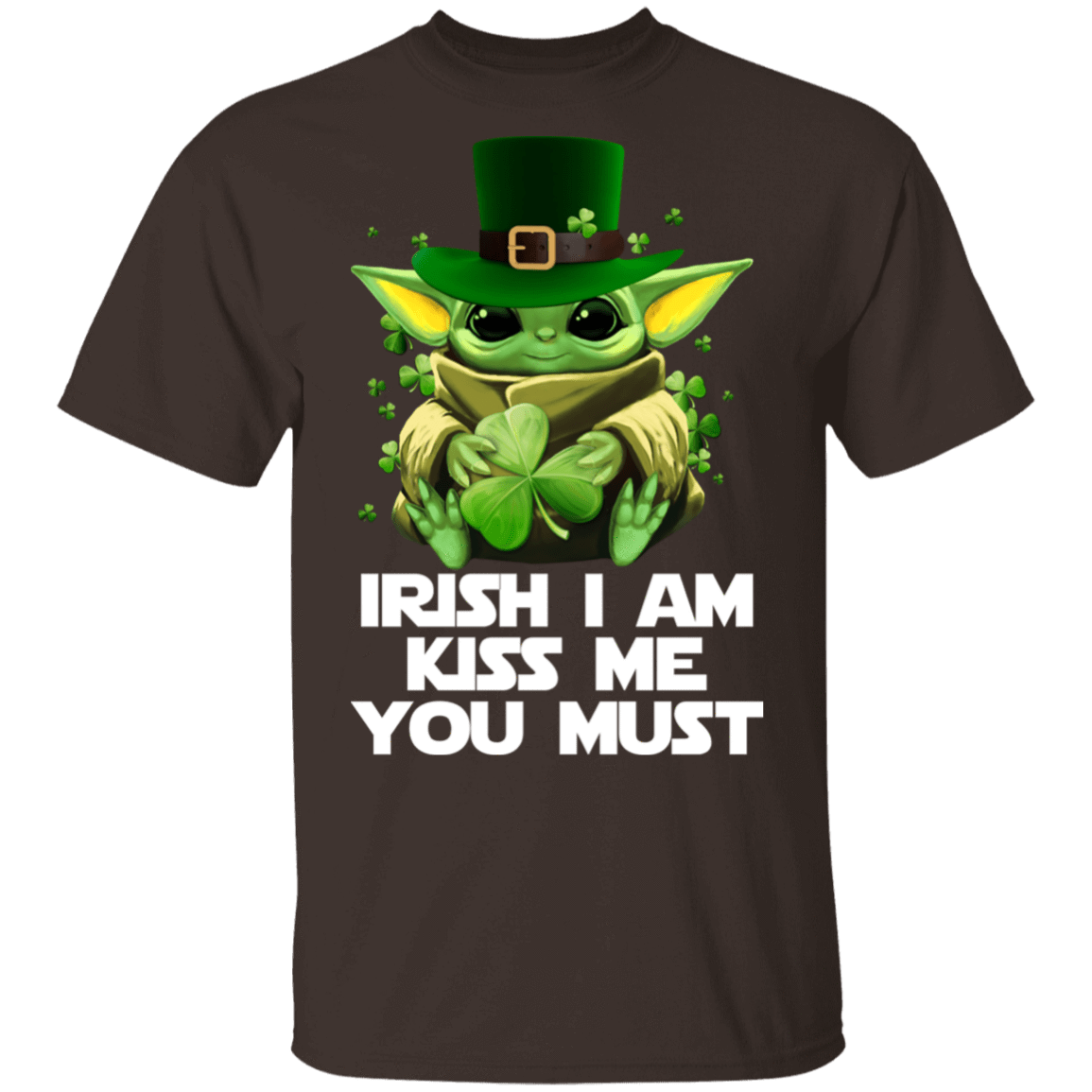 Irish I Am Kiss Me You Must Baby Yoda T-Shirts, Hoodies 1049-9956-84493600-48152 - Tee Ript
