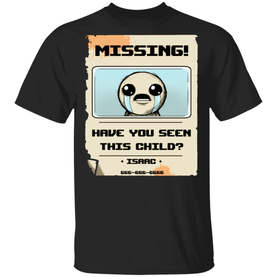 Isaac Missing Poster Have You Seen This Child T-Shirts, Hoodies 1049-9953-86118504-48144 - Tee Ript