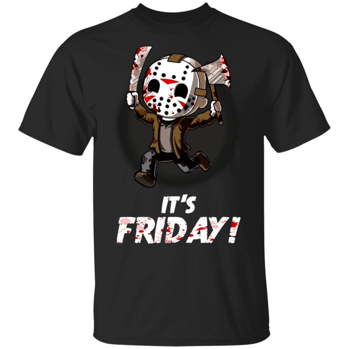 It's Friday Funny Halloween Horror Graphic T-Shirts, Hoodies, Tank 22-113-79240722-252 - Tee Ript