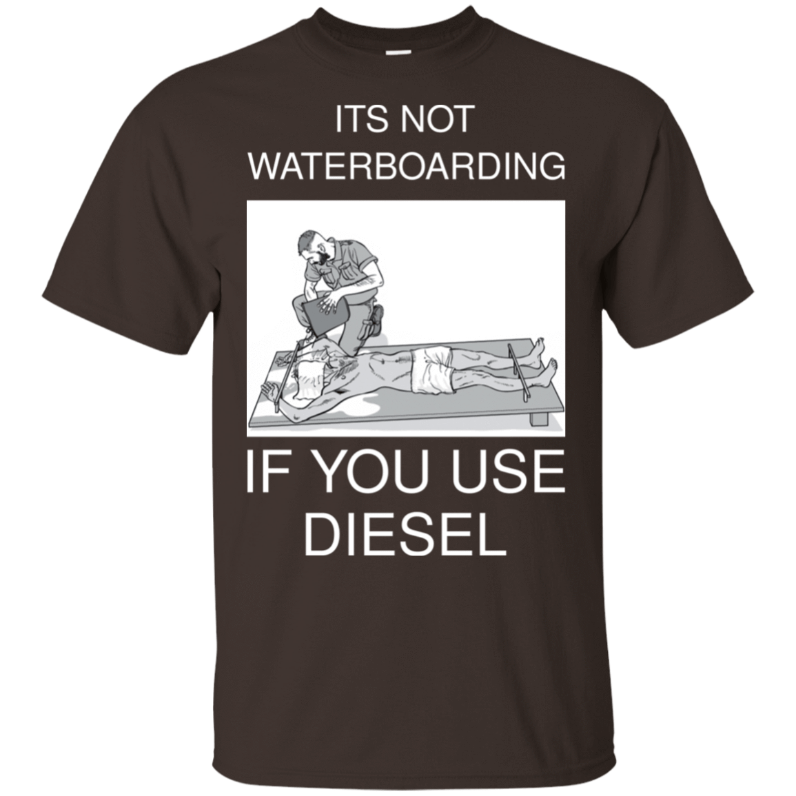 It's Not Waterboarding If You Use Diesel 22-2283-73423108-12087 - Tee Ript