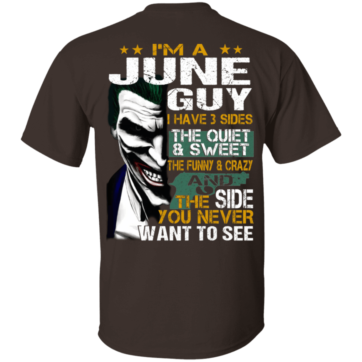 Joker June Guy Have 3 Sides The Quiet And Sweet T-Shirts, Hoodies 1049-9956-81647610-48152 - Tee Ript