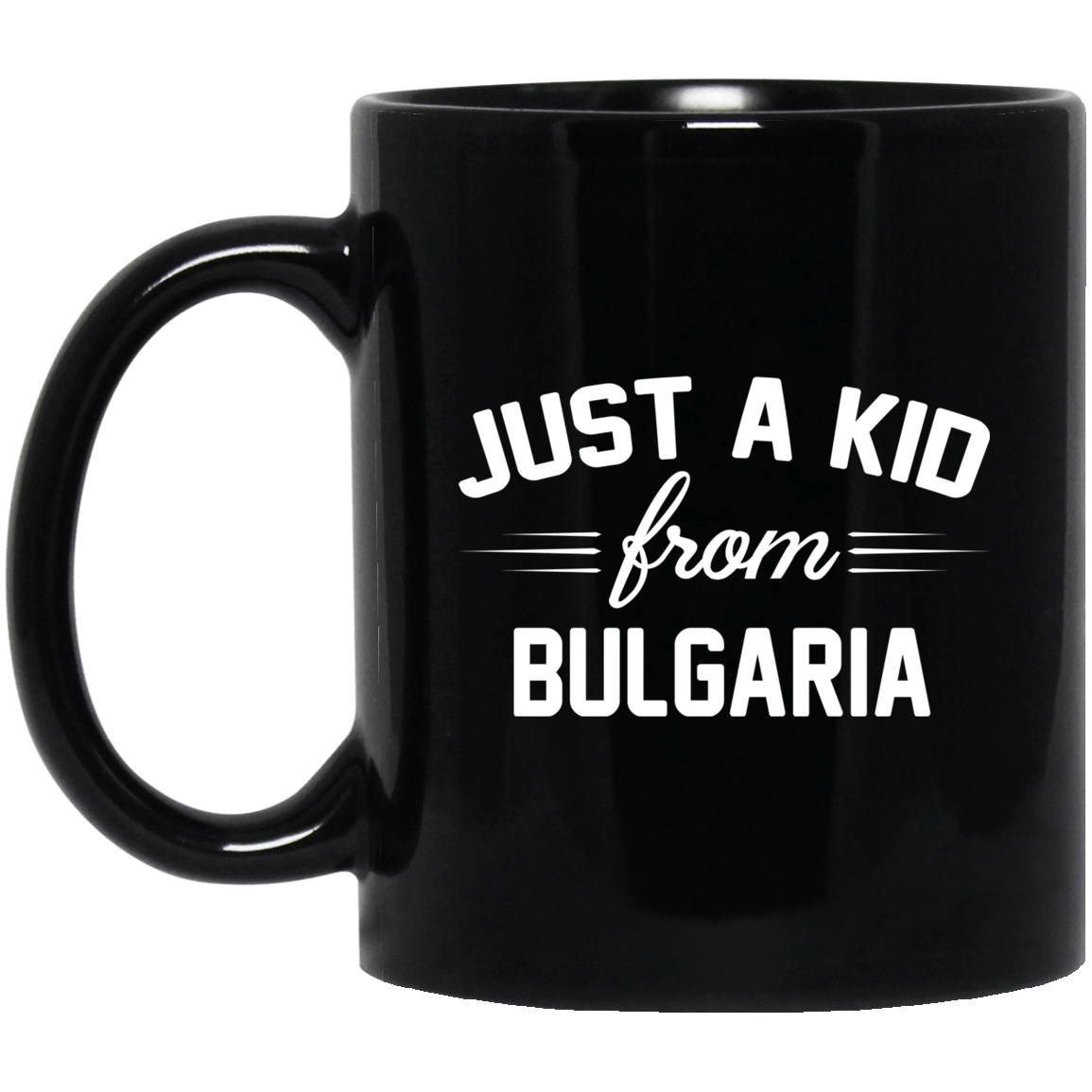 Just A Kid Store | Bulgaria Mug 1065-10181-72111293-49307 - Tee Ript