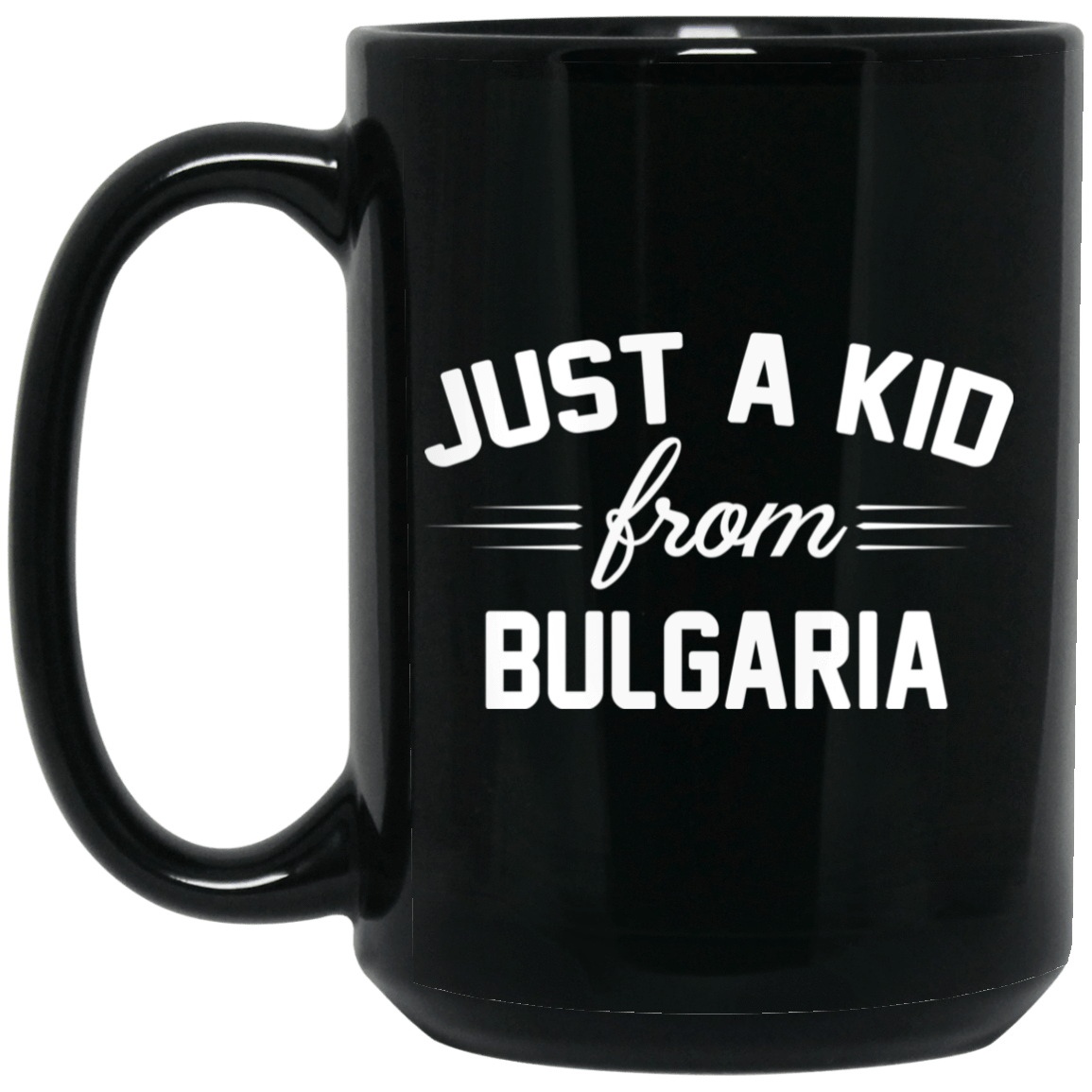 Just A Kid Store | Bulgaria Mug 1066-10182-72111294-49311 - Tee Ript
