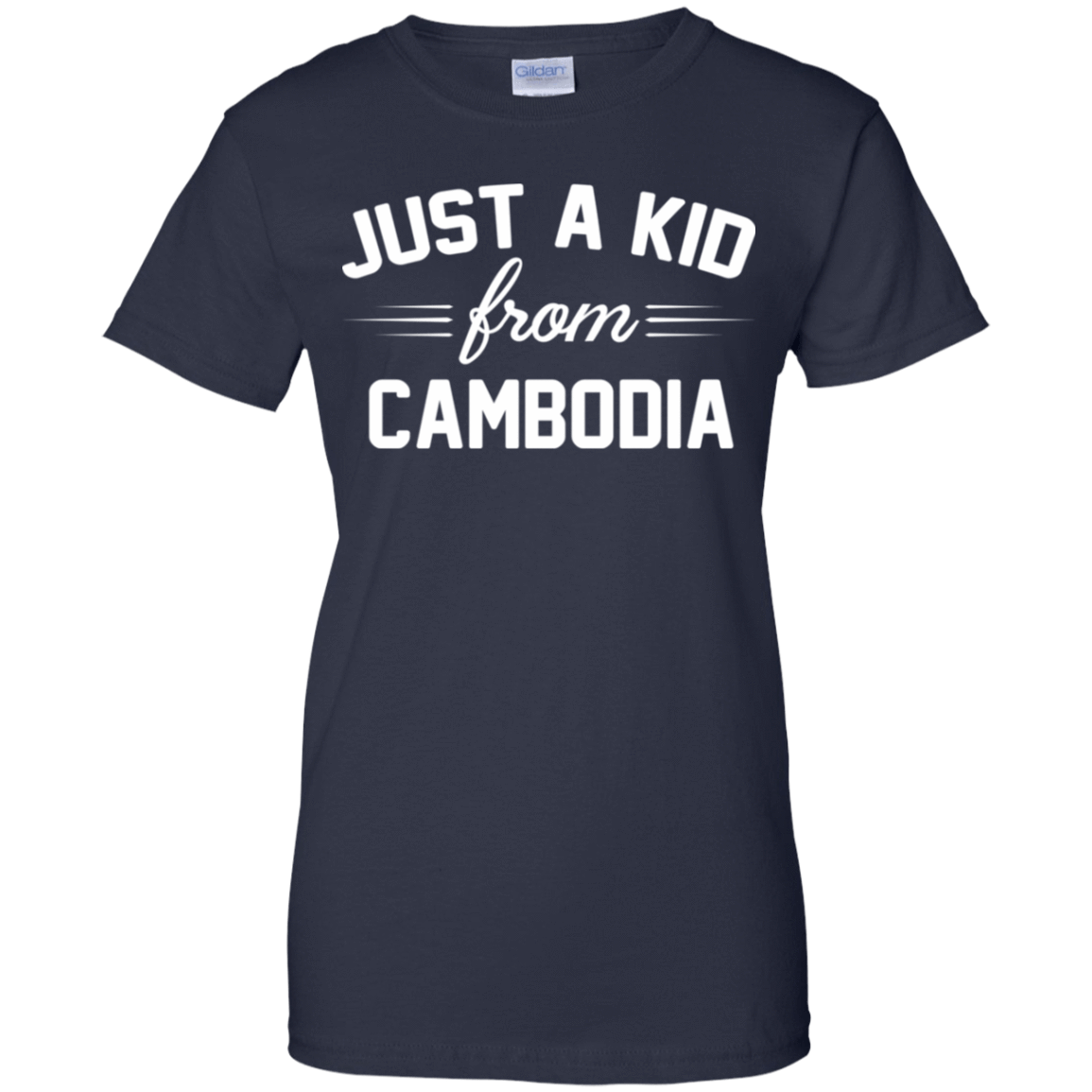 Just a Kid Store | Cambodia T-Shirts, Hoodie, Tank 939-9259-72092775-44765 - Tee Ript